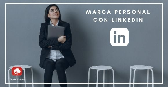 marca personal con linkedin